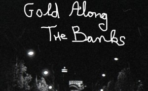 gold-along-thebanks